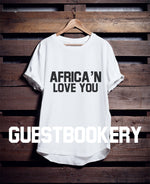 Load image into Gallery viewer, Africa'n Love You T-shirt - Guestbookery
