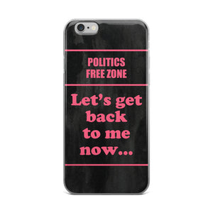 Politics Free Zone Phone Case - Guestbookery