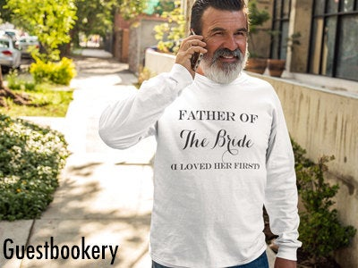 Father of the Bride Long Sleeve Shirt - Guestbookery