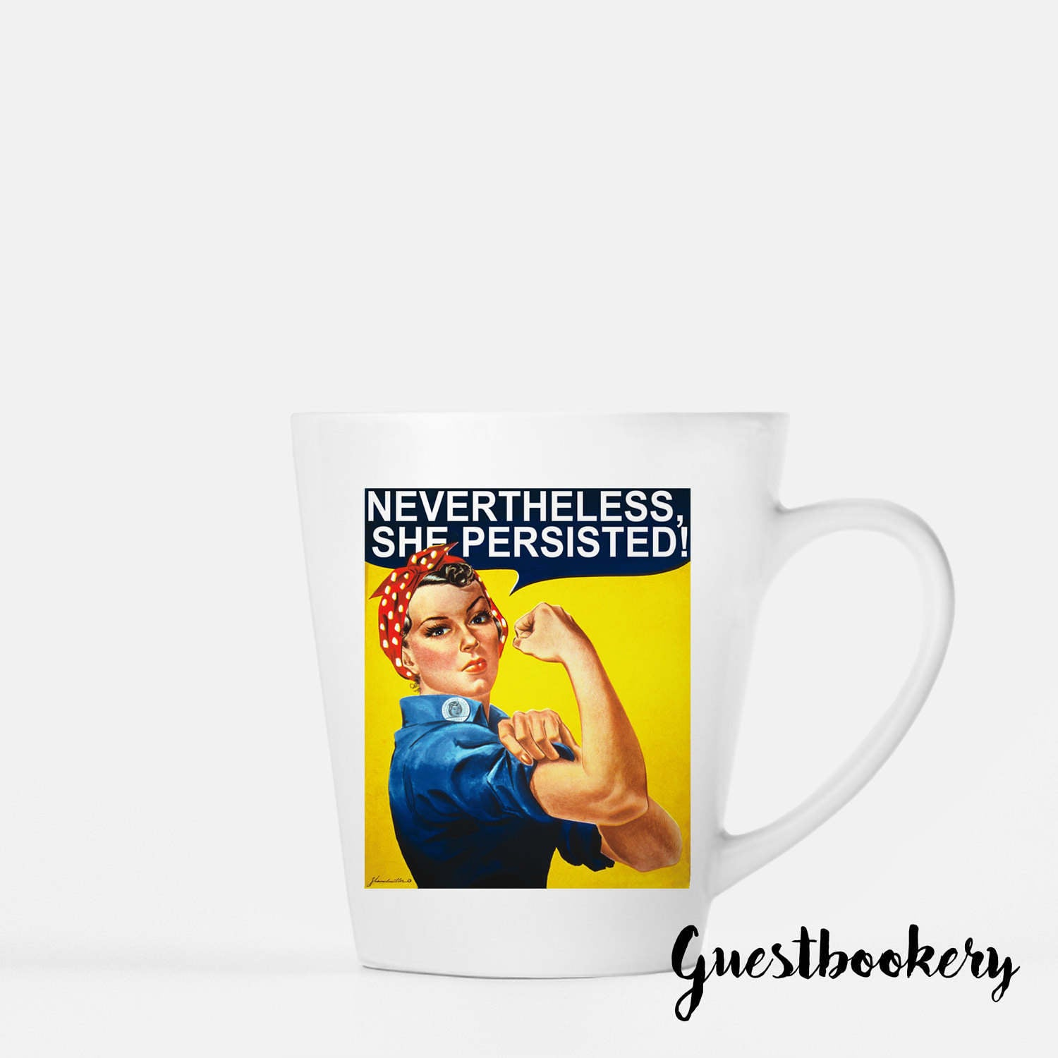 Nevertheless She Persisted Mug
