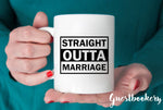 Load image into Gallery viewer, Straight Outta Marriage Divorce Mug