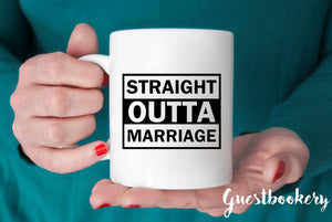 Straight Outta Marriage Divorce Mug
