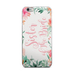 Load image into Gallery viewer, Sister of the Bride Phone Case - Guestbookery