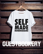 Load image into Gallery viewer, Self-made Hundredaire T-shirt - Guestbookery