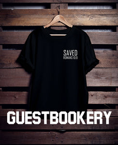 Saved T-shirt - Romans 10 - Guestbookery