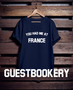Load image into Gallery viewer, You Had Me At France T-Shirt - Guestbookery