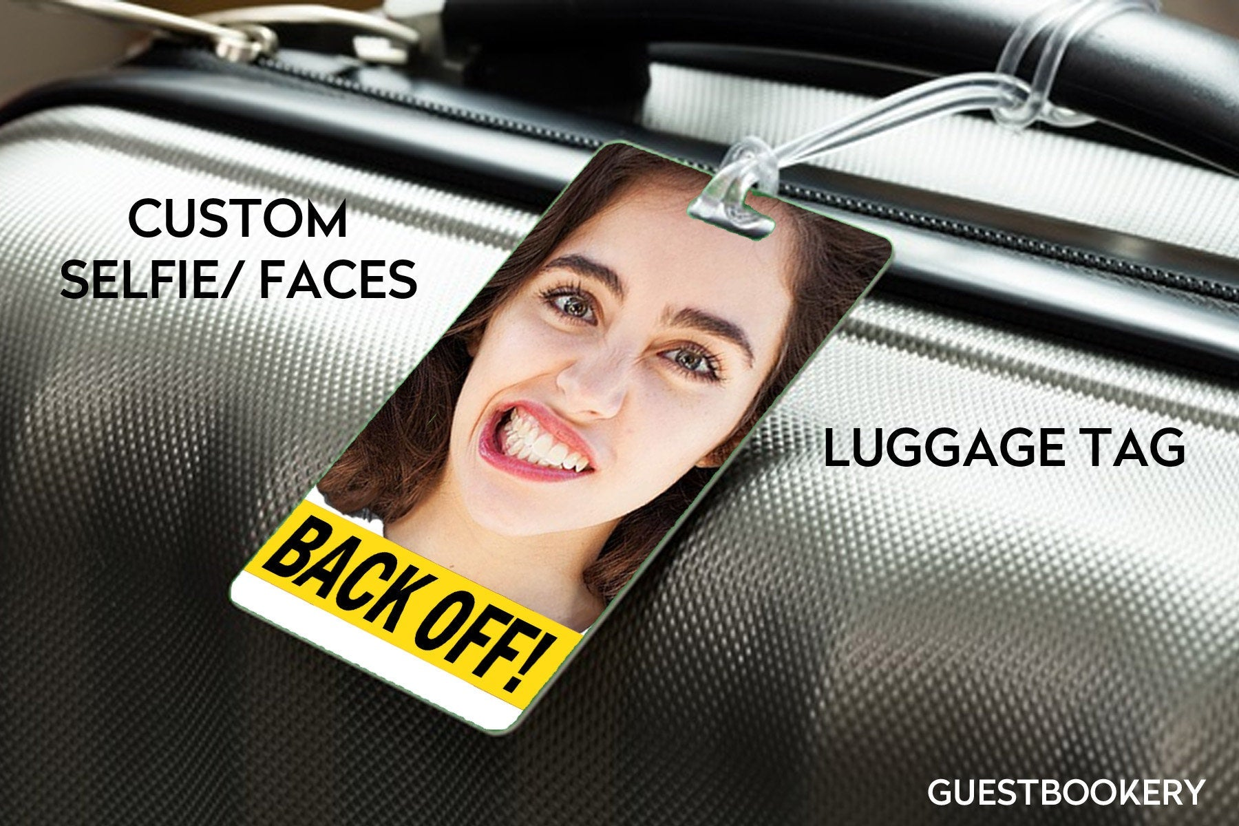 Custom Face Luggage Tag - Back Off - Guestbookery