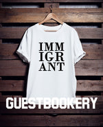 Load image into Gallery viewer, Immigrant T-shirt - Guestbookery