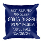 Load image into Gallery viewer, God Is Bigger Than Any Problem Pillow - Guestbookery