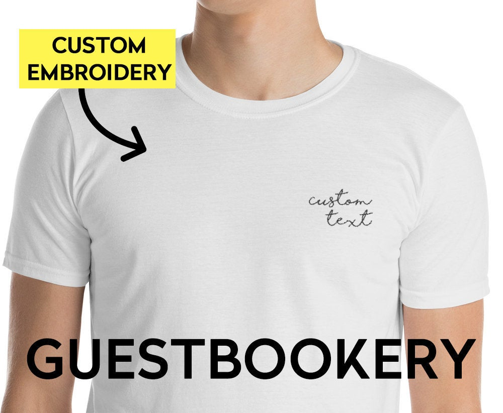 Custom EMBROIDERED T-shirt - Guestbookery