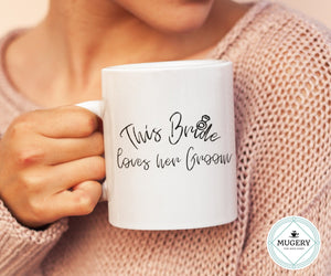 This Bride Loves Her Groom Mug - Guestbookery