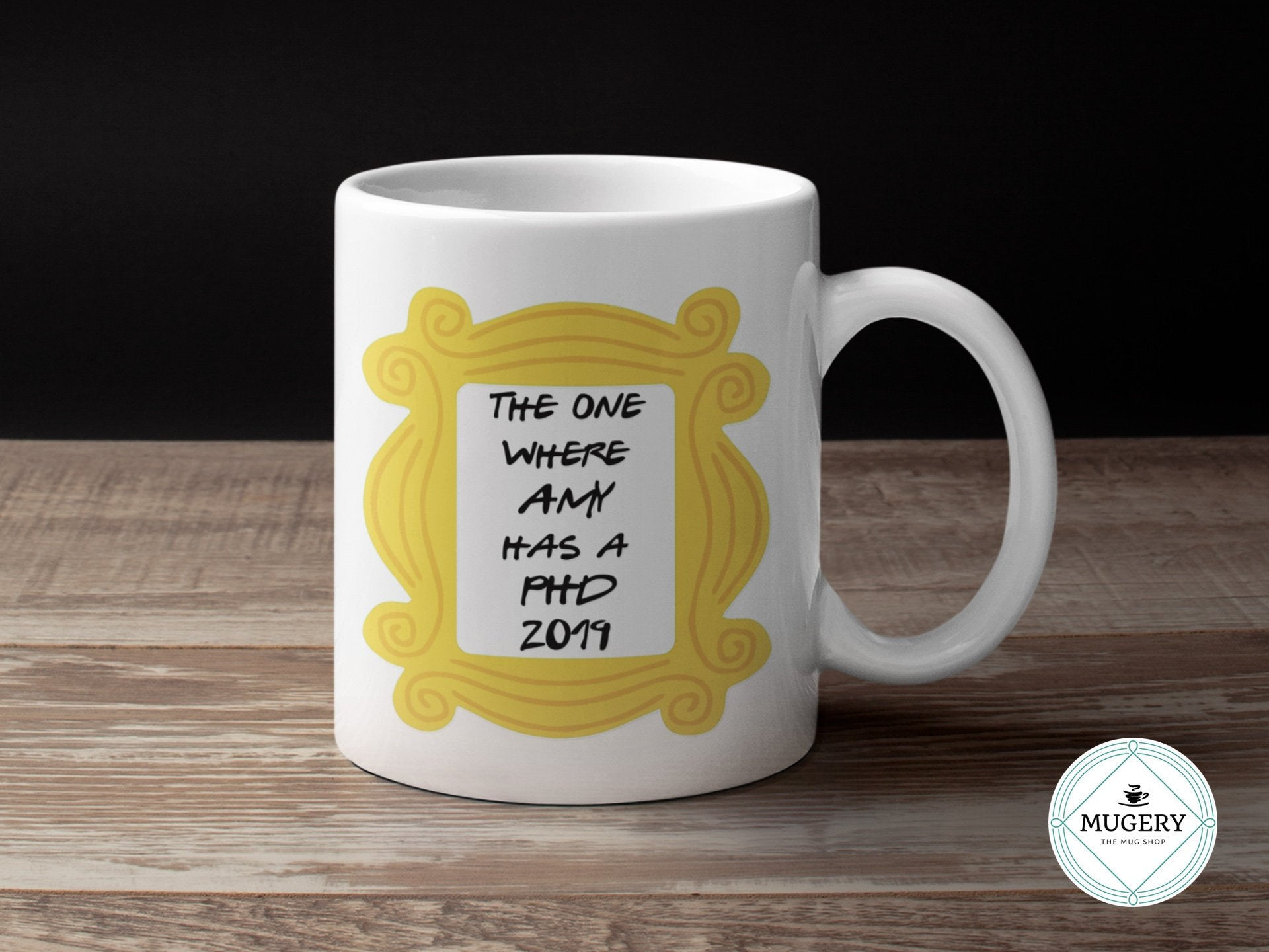 PHD graduation Friends Mug