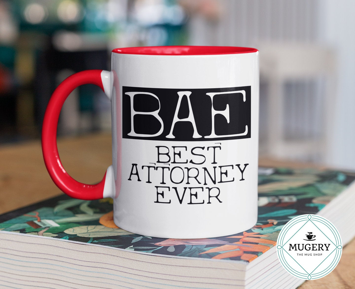 Best Attorney Ever BAE Mug - Guestbookery