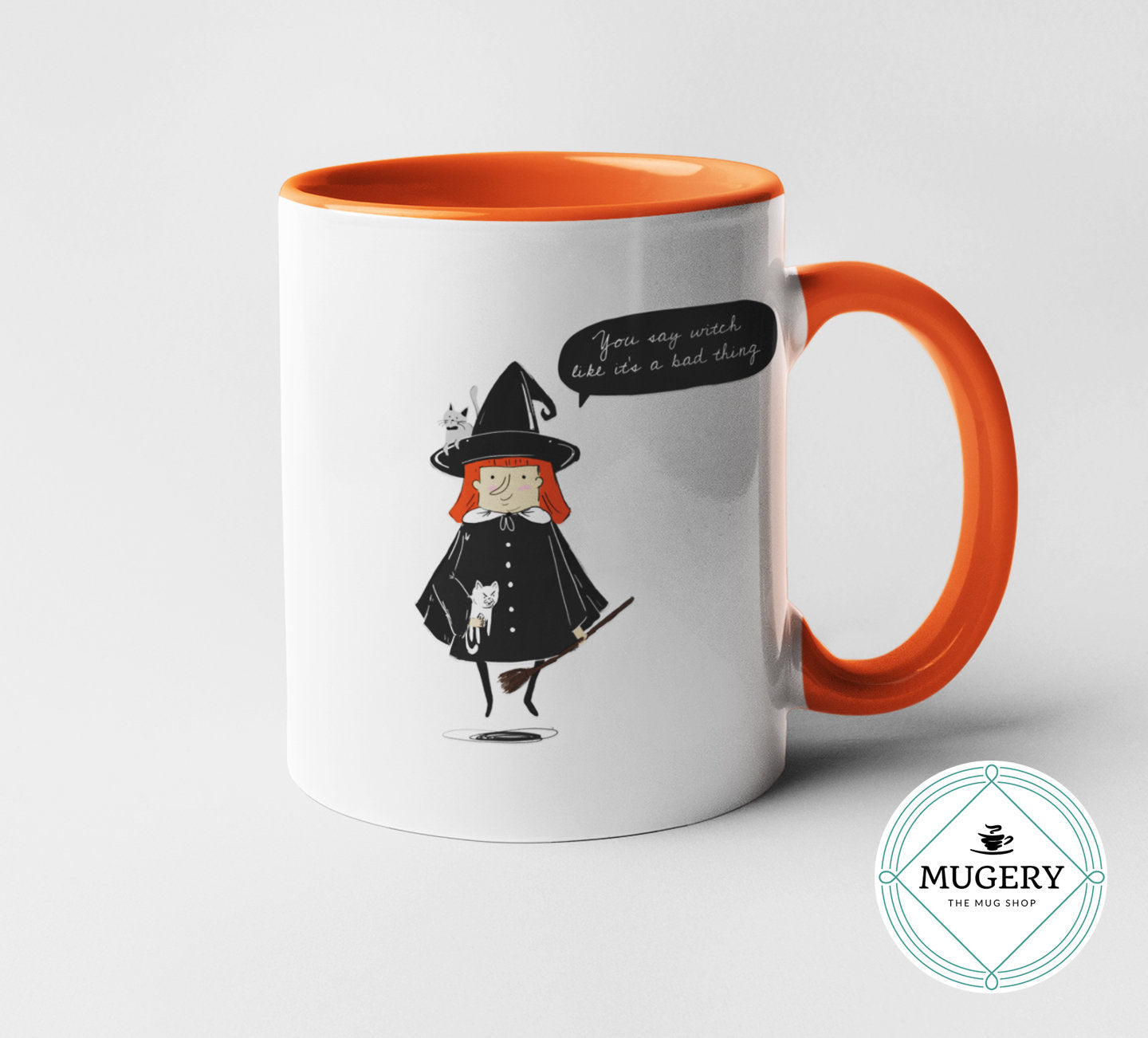 You Say Witch like It's a Bad Thing Mug - Guestbookery