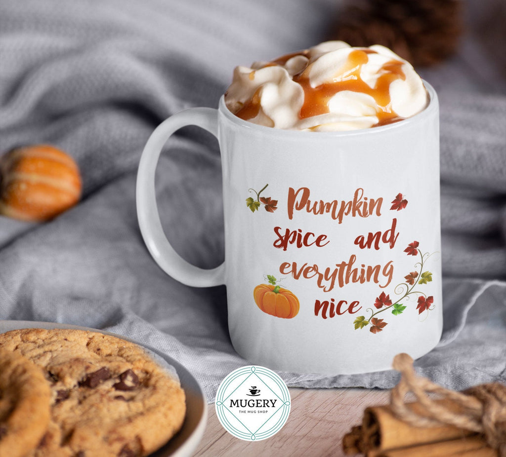 Pumpkin Spice and Everything Nice Mug - Guestbookery