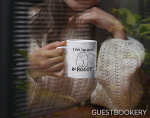 I Put the Boo in Booty Mug - Guestbookery