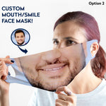 Load image into Gallery viewer, Custom Smile Face Mask - WASHABLE