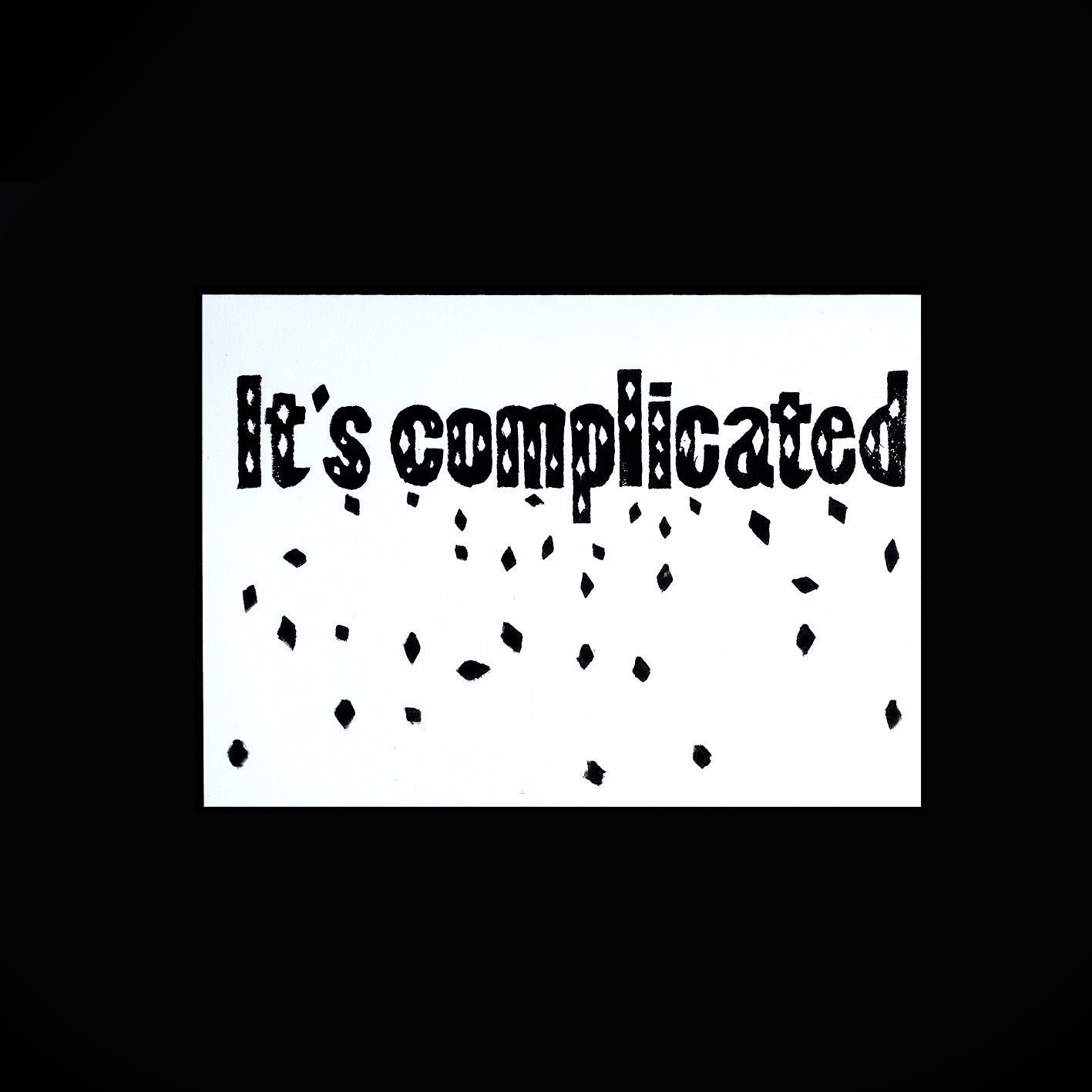 It's Complicated Folded Card