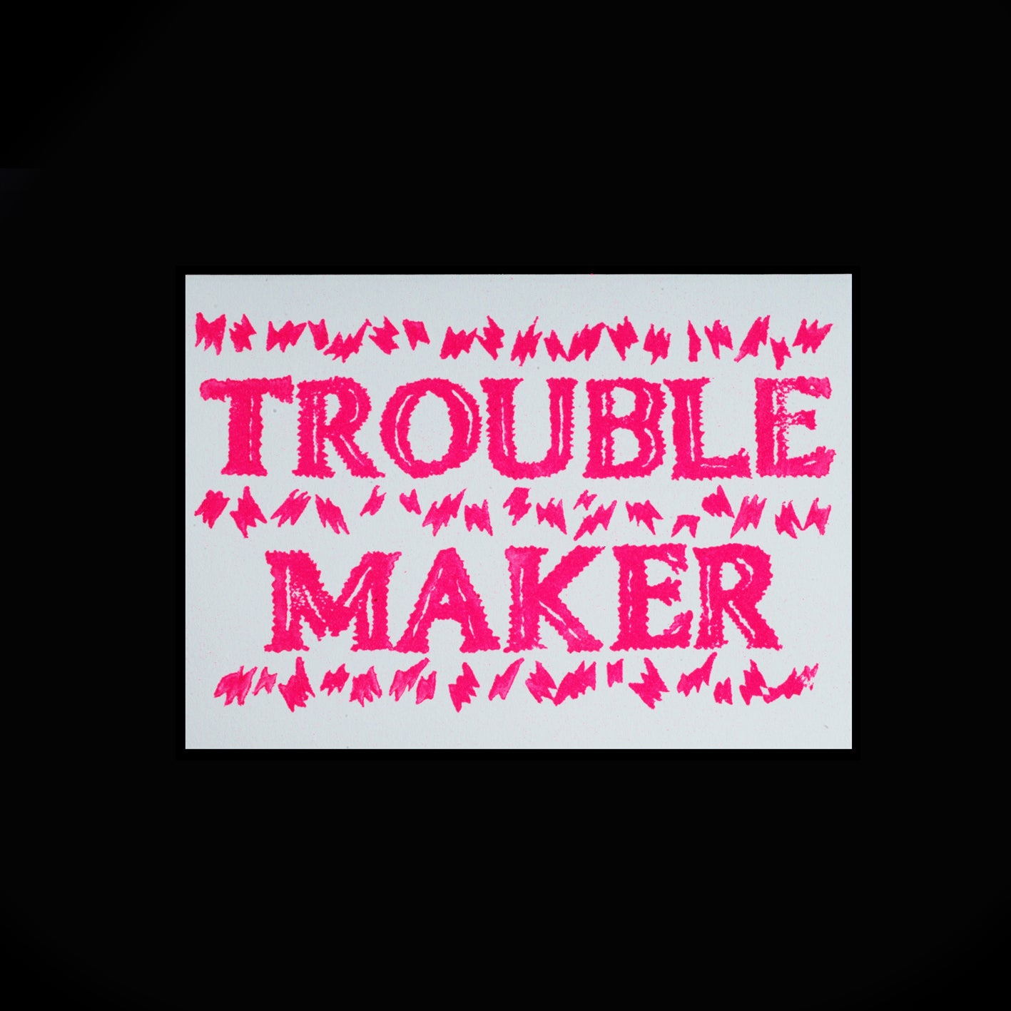 Trouble Maker Folded Card