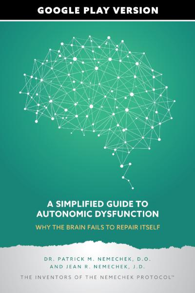 A Simplified Guide to Autonomic Dysfunction- Why the Brain Fails to Repair Itself, Google Play Version