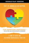 The Nemechek Protocol for Autism and Developmental Disorders - Google Play Version