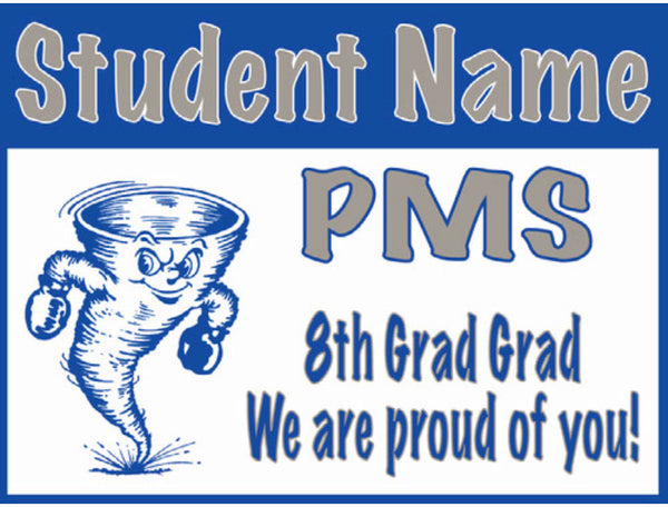 Paducah Middle School 8th Grade Graduation Sign