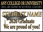 Custom Sign for University/College Graduates