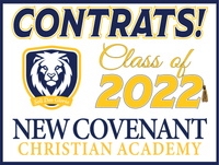 New Covenant Christian Academy Graduation Sign