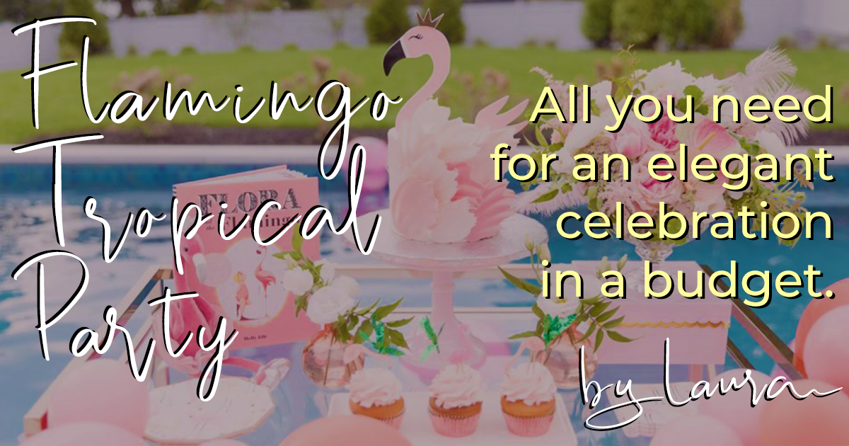10 Tropical & Flamingo Ideas For The Perfect Pool Summer Party