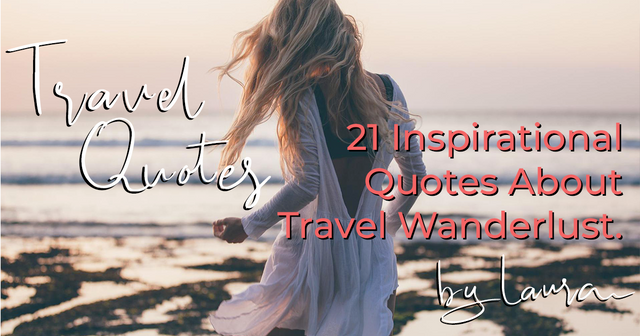 Best Beach Travel Wanderlust Quotes: Most Inspiring Quotes Of All Time