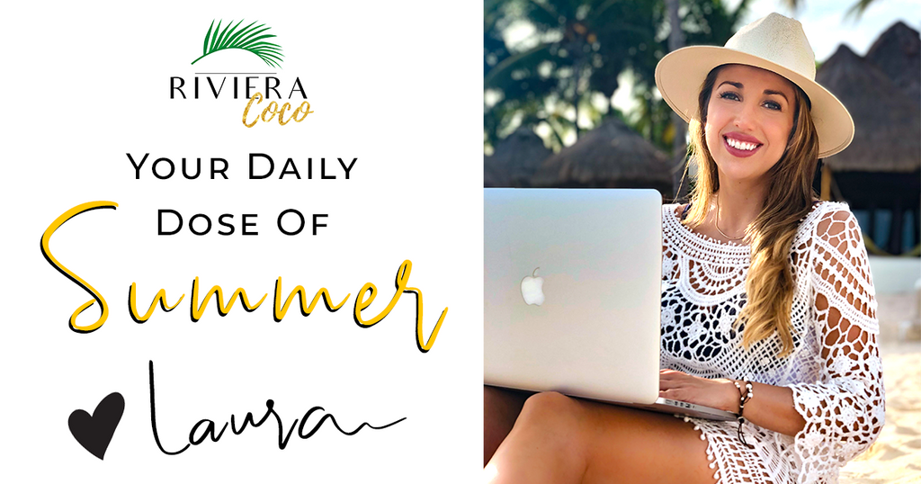 Blog Your Daily Dose Of Summer By Laura