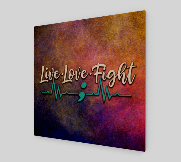 Live Love Fight - Suicide Awareness