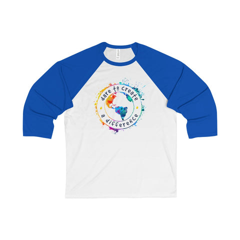 Dare To Create A Difference Unisex 3/4 Sleeve Baseball Tee - World