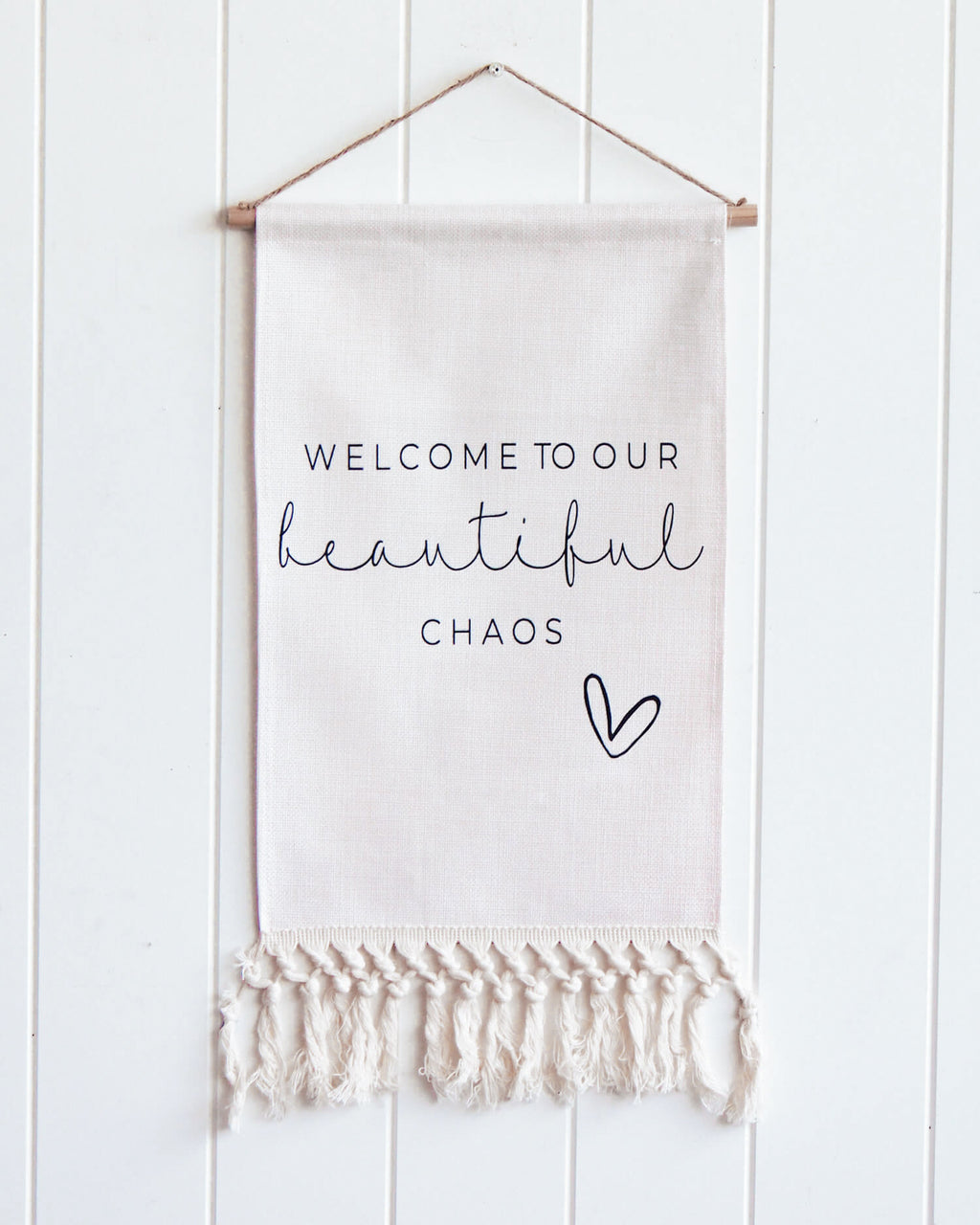 Wall Flag - Welcome to Our Beautiful Chaos