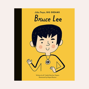 Bruce Lee: Little People, Big Dreams