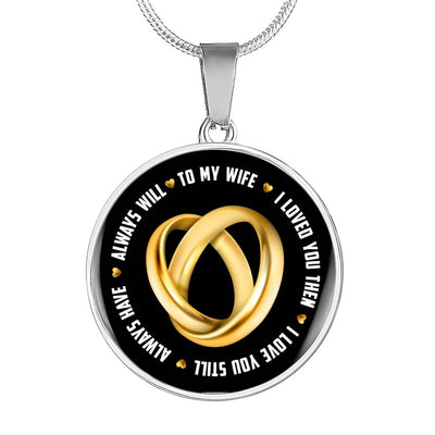 To My Wife - Always Will Necklace