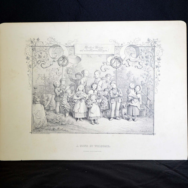 "Antique Print  - ""A Song of Welcome - bottes segen auf all curen SSSegen, ludwig richter"""