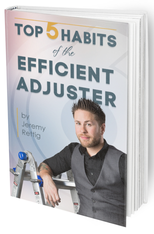E-BOOK: Top 5 Habits of the Efficient Adjuster - Adjusting to 6 Figures
