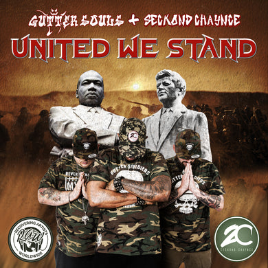 Gutter Souls & Seckond Chaynce United We Stand Album