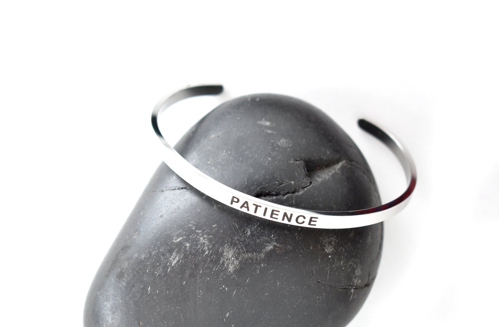 PATIENCE - Stainless Steel Cuff Bracelet for Women and Men - Pranachic