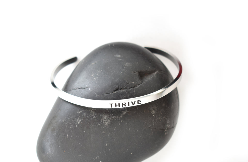 THRIVE - Stainless Steel Cuff Bracelet for Women and Men - Pranachic