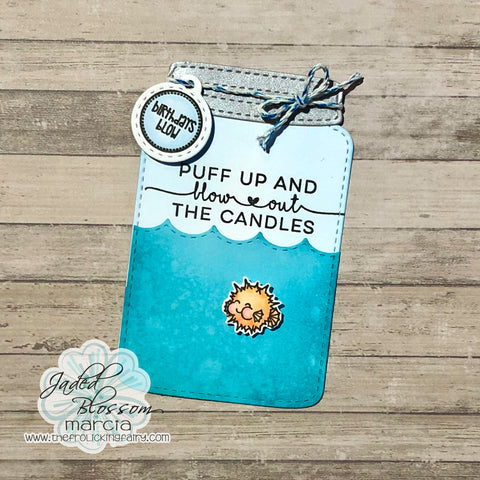 #thefrolickingfairy #jadedblossom #ipuffyou #masonjardie #masonjar #pufferfish #littlepuffer #birthdaysblow #blowoutthecandles #birthday #happybirthday #birthdaytag #shapedcard #watercolor #cardmaking #cardmaker #cardmakersofinstagram