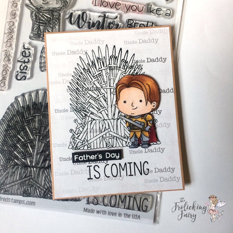 #thefrolickingfairy #digitaldownload #free #uncledaddy #royalthrone #kindredstamps #kingsguard #ironthrone #iamyourfather #fathersday #dad #winteriscoming