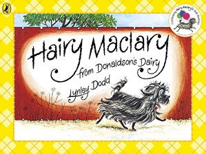 """Hairy Maclary from Donaldson's Dairy"" by Lynley Dodd"
