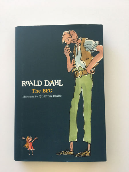 """The BFG"" by Roald Dahl"