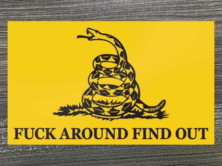 Fuck Around and Find Out Decal