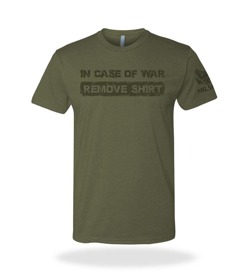 In Case of War Remove Shirt