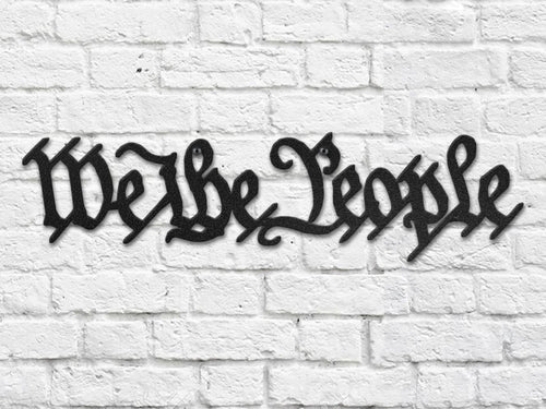 We The People Steel Cut Out
