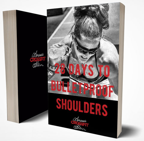 Bulletproof Shoulders with Amanda Crossfit Allen - E-Book