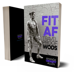 FIT AF TRAVELPROOF WODS E-Book with Amanda Allen